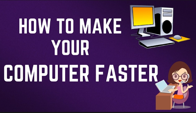 Tips and Tricks Easy Ways to Make Computer Fast Again