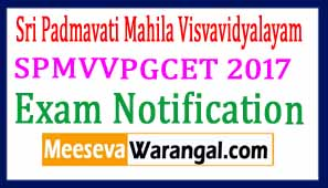 SPMVVPGCET 2017 Notification Exam Dates Syllabus Halltickets Results