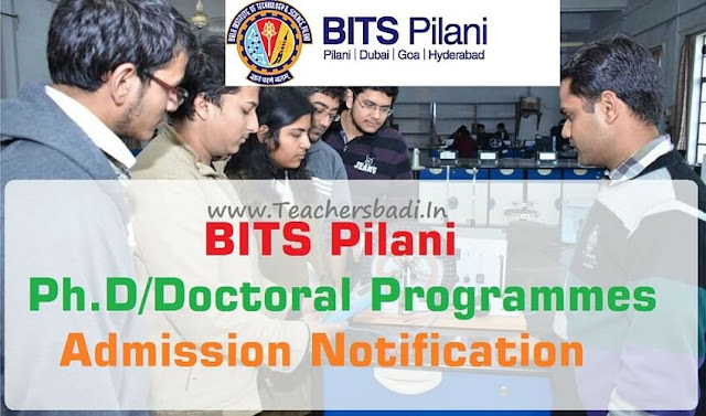 BITS Pilani,Ph.D,Doctoral Programmes,Amissions