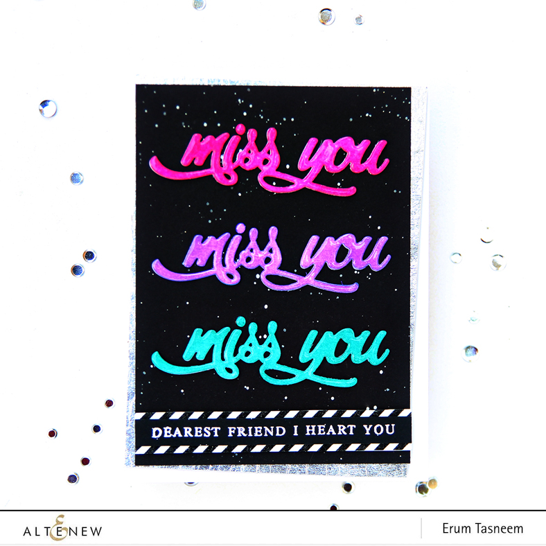 Altenew Miss You Word Die | Erum Tasneem | @pr0digy0