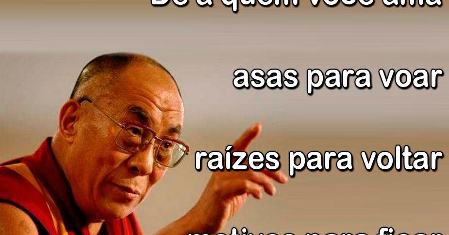 Mensagem De Otimismo As Melhores Frases De Alegria Aqui: Pensamentos E Frases Do Dalai Lama