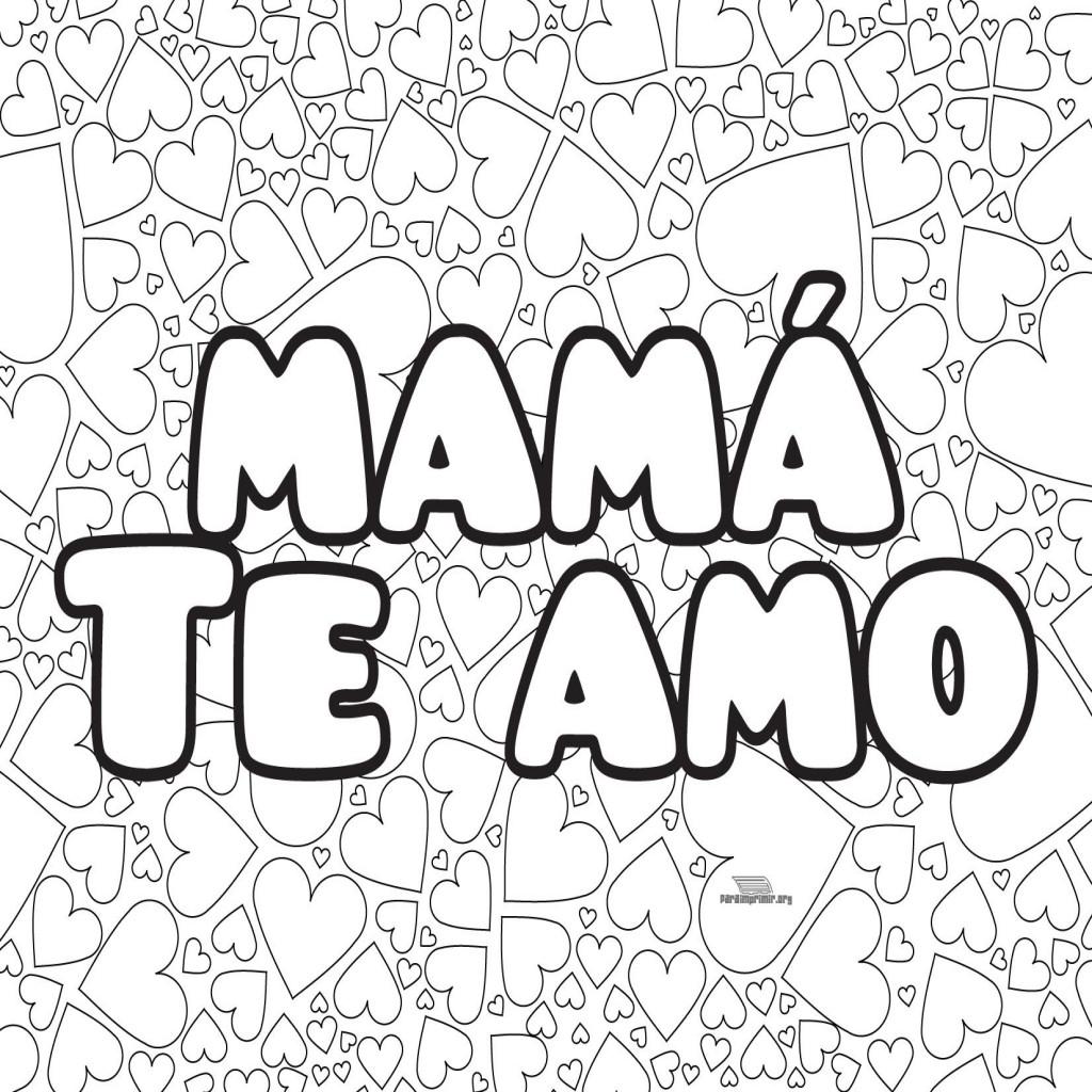 Lujoso Te Amo Mami Para Colorear Molde - Ideas Para Colorear ...