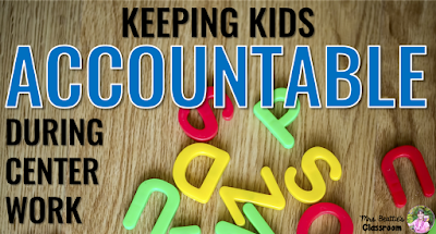 "Letters on wooden surface with text, ""Keeping kids accountable during center work."""