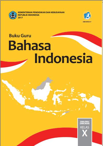 Ringkasan Materi Pembelajaran Bahasa Indonesia Kelas X Untuk Persiapan Penilaian Akhir Semester 1 Tahun Pelajaran 2018 2019 Zuhri Indonesia