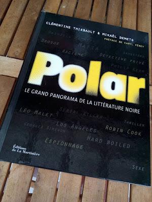 """""""Polar - Grand panorama littérature noire"""" - éditions de la Martinière"""