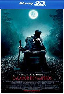 Abraham Lincoln Caçador de Vampiros3D Half-SBS BluRay 1080p Dual Áudio