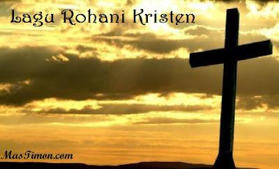 Kumpulan Lirik Lagu Rohani Kristen Terpopuler