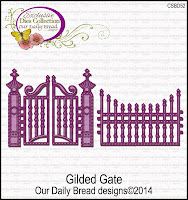 Our Daily Bread designs Custom Gilded Gate Die