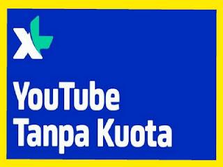 Paket Streaming Youtube Unlimited Sepuasnya XL Tanpa Kuota 2021 & Cara Daftar