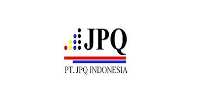 Lowongan Kerja Jobs : Staff Bagian CAM, Marketing Min. SMA,SMK,D3,S1 PT JPQ Indonesia