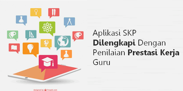 Aplikasi SKP Dilengkapi Dengan Penilaian Prestasi Kerja Guru Lengkap