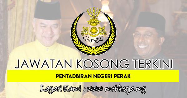 Jawatan Kosong Terkini 2018 di Pentadbiran Kerajaan Negeri Perak
