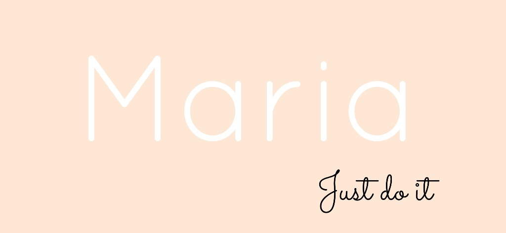 Maria Just Do It