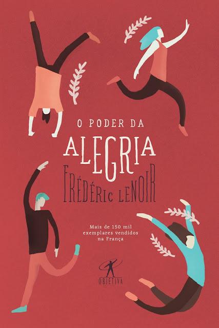 O poder da alegria Frédéric Lenoir