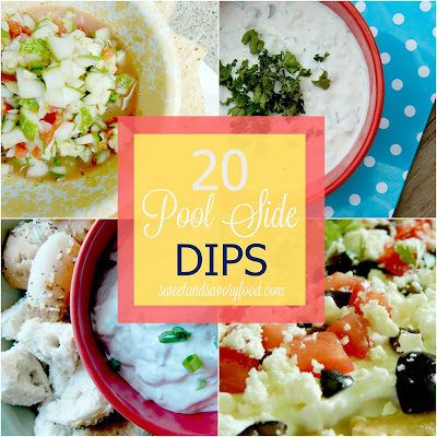 20 pool side dips (sweetandsavoryfood.com)