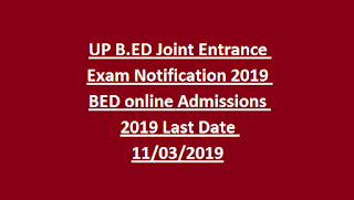 UP B.ED Joint Entrance Exam Notification 2019 BED online Admissions 2019