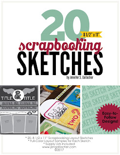 Scrapbooking Sketch Ebook by Jen Gallacher from www.jengallacher.com. #scrapbooking #scrapbooksketch