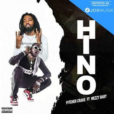 Pitcher Crake feat Weezy Baby - Hino