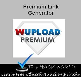 Time 4 Hacking: Wupload Premium Link Generator Tutorial