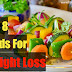 Best 8 Foods That Make You Lose Weight