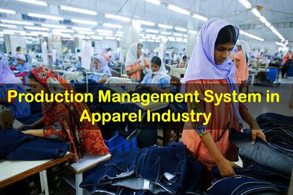 Production management in apparel industry