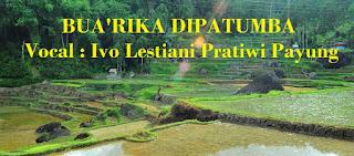 Lirik Lagu Toraja Bua'rika Dipatumba (Ivo Lestiani P.P)