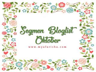 Segmen Bloglist Oktober Mya Farisha