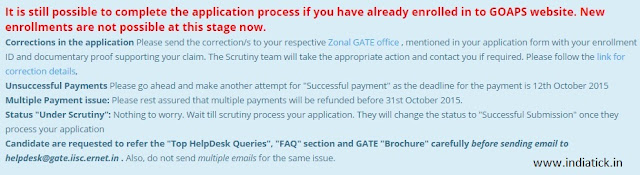 It is still possible to complete the application process if you have already enrolled in to GOAPS website. New enrollments are not possible at this stage now.