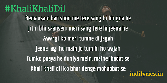 Khali Khali Dil full song lyrics with English translations and real meaning