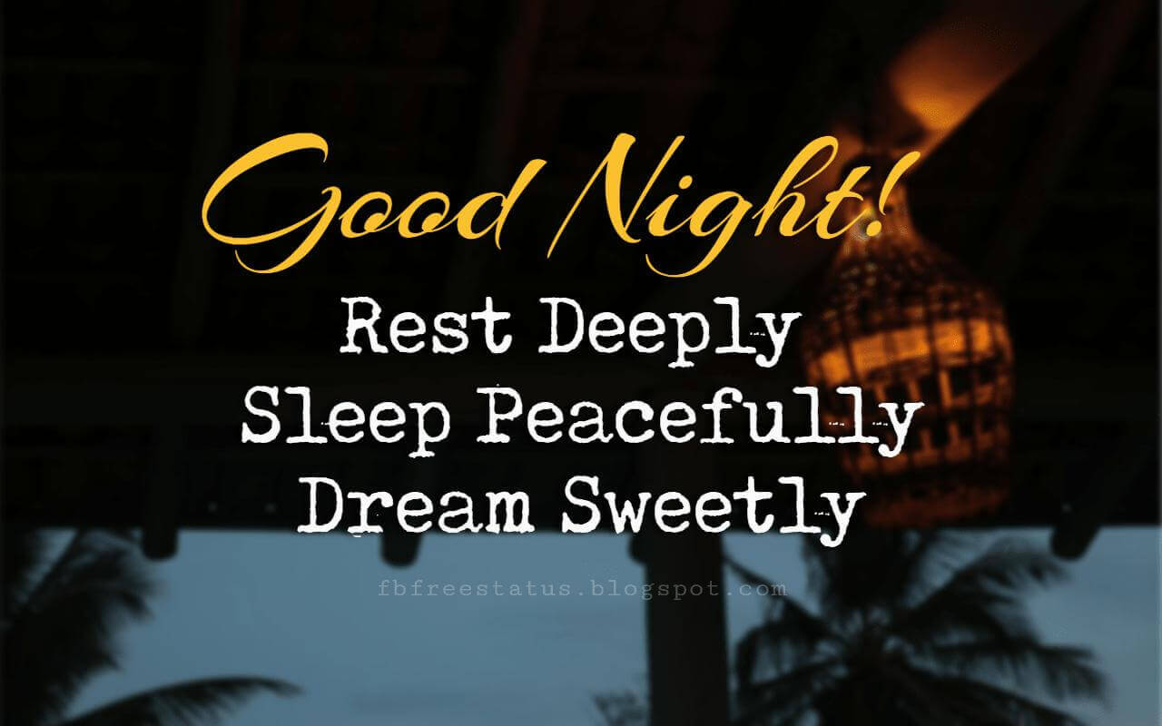 good night photos, Good Night, rest deeply, sleep peacefully, dream sweetly
