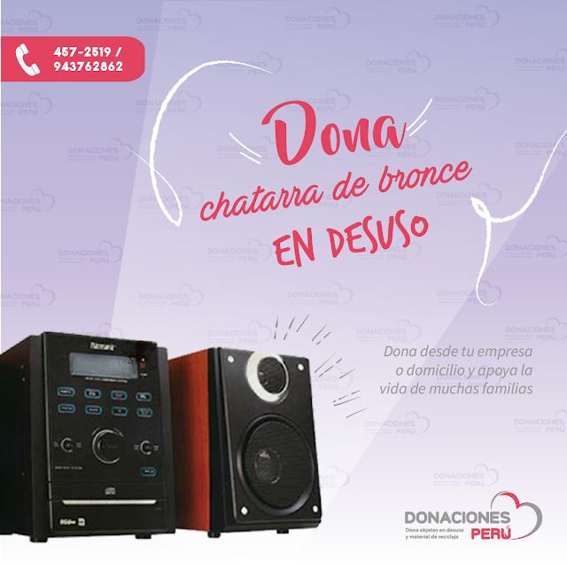 Dona Equipos de sonido - Recicla equipos de sonido - dona y recicla - recicla y dona - donaciones peru
