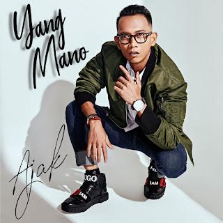 Ajak - Yang Mano MP3