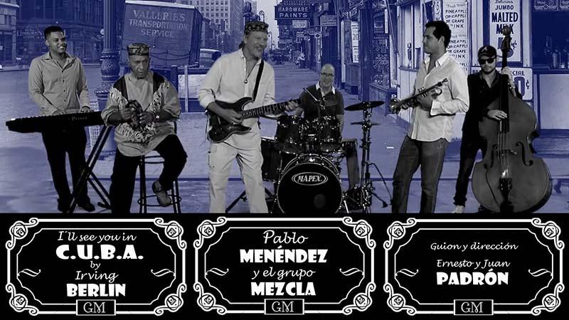 Pablo Menéndez y el Grupo Mezcla - Dibujo Animado - ¨I'll see you In Cuba¨ - Videoclip - Dirección: Ernesto Padrón - Juan Padrón. Portal Del Vídeo Clip Cubano