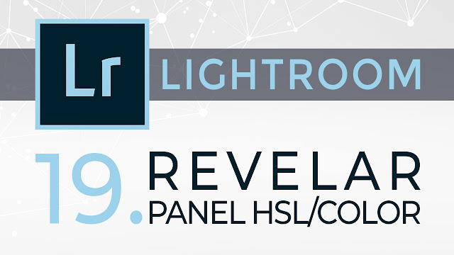 Curso de Lightroom - 19. Revelar - Panel HSL/Color