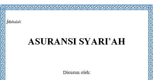 Makalah Asuransi Syariah Asyifusyinen