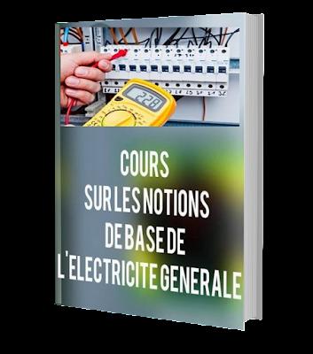 Cours sur les notions de base de Electricité générale
