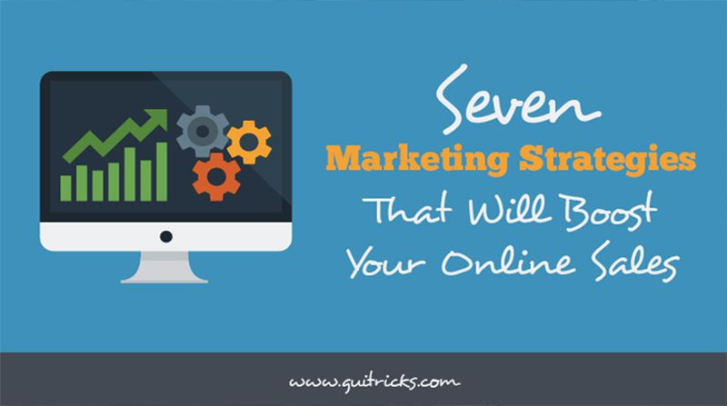 Marketing Strategies That Will Boost Your Online Sales