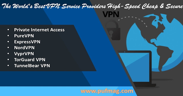 The World's Best VPN Service Providers | High-Speed Cheap & Secure VPN‎
