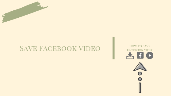 Save A Facebook Video<br/>