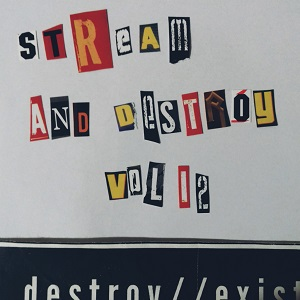 D//E Playlist: Stream And Destroy Vol. 12
