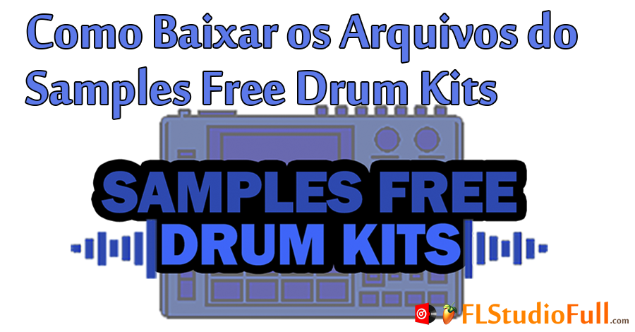 Como Baixar os Arquivos do Samples Free Drum Kits