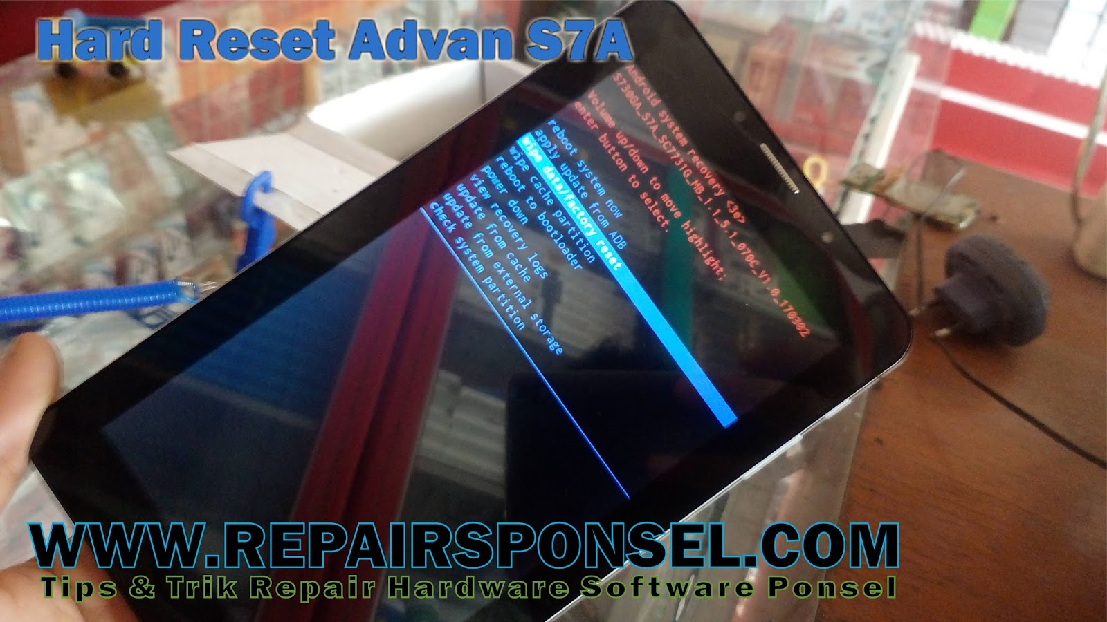 cara hard reset tablet advan s7a