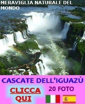 http://vacanzedafavola7.blogspot.it/2014/12/le-cascate-dell-iguazu-meraviglia.html