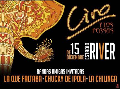 Ciro y Los Persas, 15 de Diciembre estadio River.