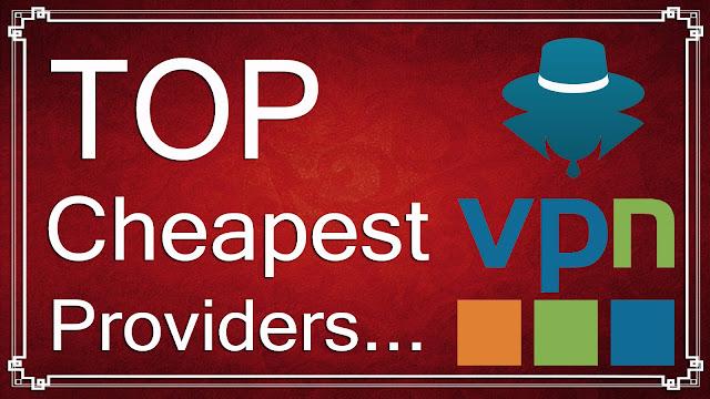 Cheapest VPN