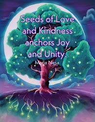 Seeds of Love and Kindness anchors Joy and Unity.
