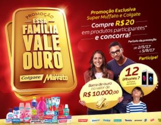 Promoção  Muffato e Colgate Essa Família Vale Ouro