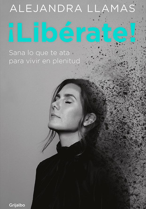 Libérate de Alejandra Llamas