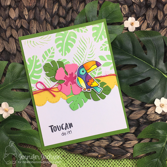 Toucan Do it Card by Jennifer Jackson | Toucan Party Stamp set by Newton's Nook Designs #newtonsnook