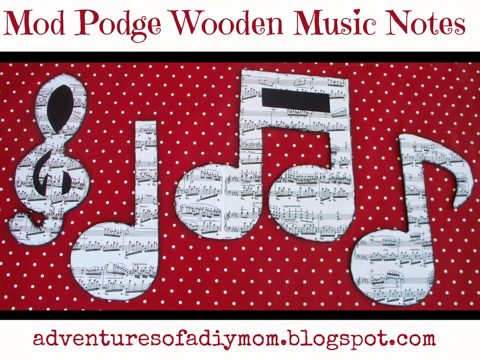 Diy Music Classroom Decorations ~ Mod podge wooden music notes decor adventures of a diy mom